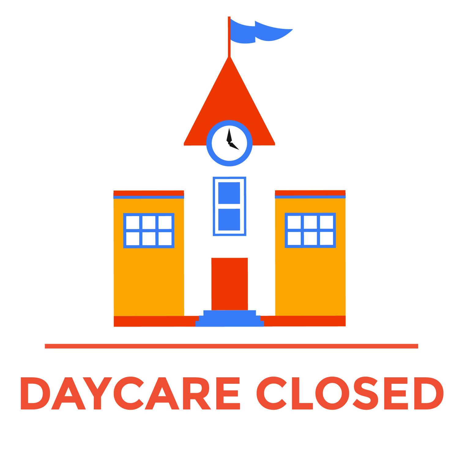 Daycare Closed!