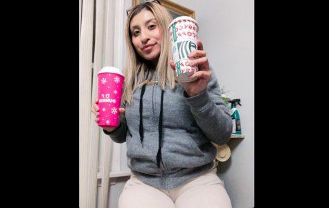 Senior, Stephanie Lobato , With both Starbucks & Dunkin' beverages.